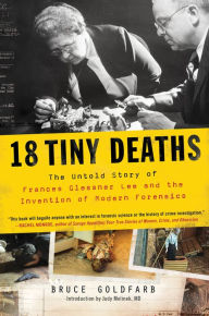 18 Tiny Deaths, Bruce Goldfarb
