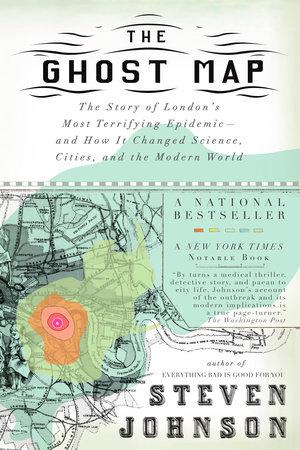 https://www.penguinrandomhouse.com/books/295522/the-ghost-map-by-steven-johnson/