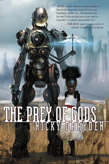 The Prey of Gods, Nicky Drayden